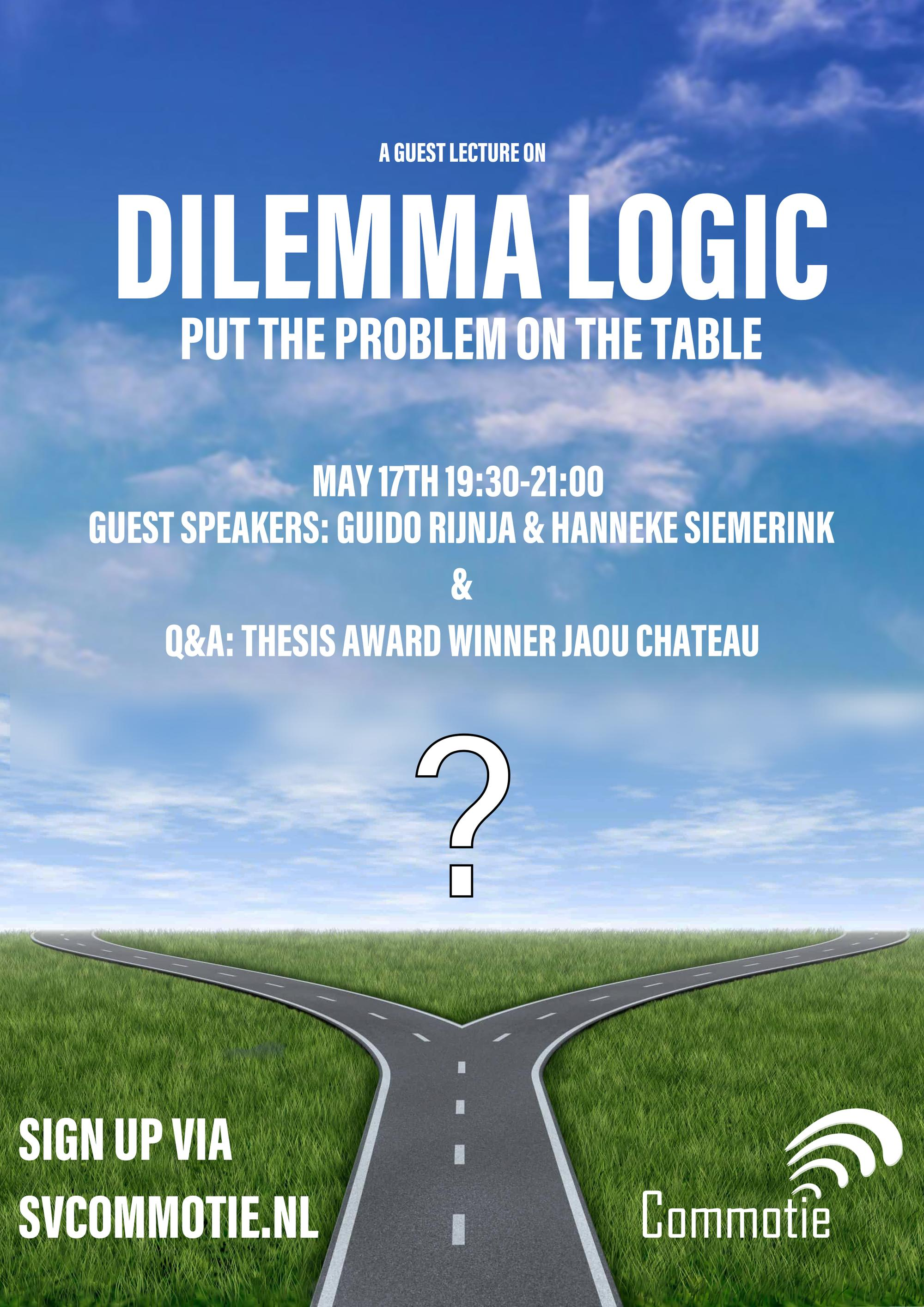 Lecture Dilemma Logic: put the problem on the table